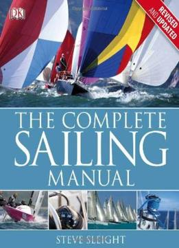Download ebook The Complete Sailing Manual (3rd Edition)