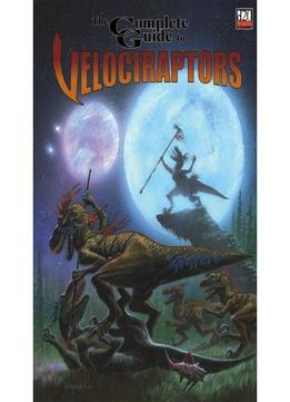 Download Complete Guide To Velociraptors By Various