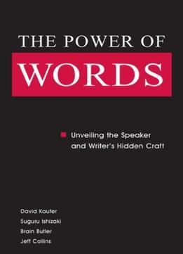 Download ebook The Power Of Words: Unveiling The Speaker & Writer's Hidden Craft