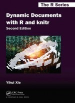 Dynamic Documents With R And Knitr (2nd Edition)