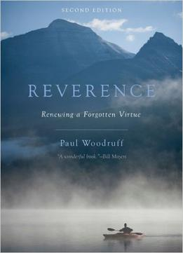 Download ebook Reverence: Renewing A Forgotten Virtue