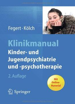 Download ebook Klinikmanual Kinder- Und Jugendpsychiatrie Und -psychotherapie, Auflage: 2