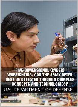 Download Five-dimensional (cyber) Warfighting