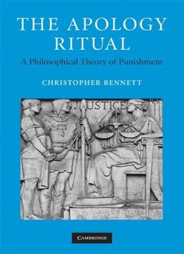 Download ebook The Apology Ritual: A Philosophical Theory Of Punishment
