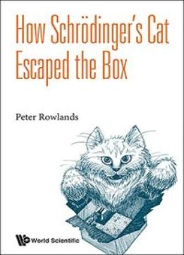Download ebook How Schrodinger's Cat Escaped The Box