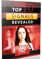 Reading Her Body – Top 10 Sex Signals Every Woman Sends When She Wants Me
