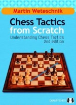 Chess Tactics from Scratch: Understanding Chess Tactics