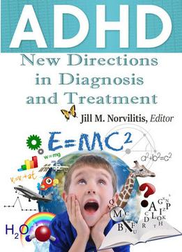 Download Adhd: New Directions In Diagnosis & Treatment Ed