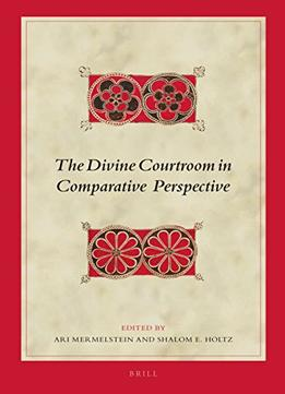 Download ebook The Divine Courtroom In Comparative Perspective