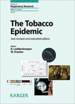 The Tobacco Epidemic (Progress in Respiratory Research)
