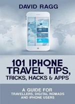 101 Iphone Travel Tips, Tricks, Hacks And Apps