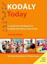 Kodály Today: A Cognitive Approach To Elementary Music Education, 2 Edition