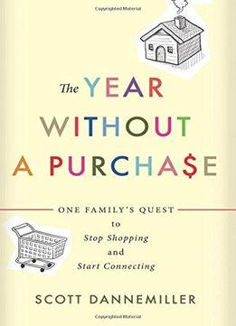 Download ebook The Year Without A Purchase