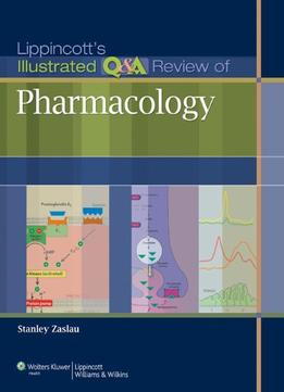 Download Lippincott's Illustrated Q&a Review Of Pharmacology