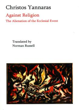 Download ebook Against Religion: The Alienation Of The Ecclesial Event