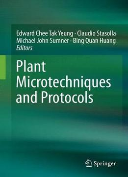Download ebook Plant Microtechniques & Protocols