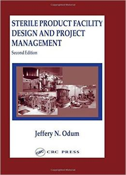 Download ebook Sterile Product Facility Design & Project Management, Second Edition