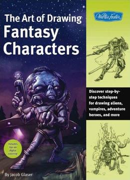 Download The Art Of Drawing Fantasy Characters