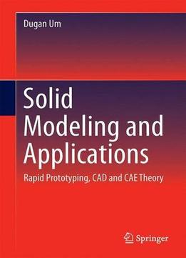 Download ebook Solid Modeling & Applications