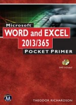 Microsoft Word And Excel 2013: Pocket Primer
