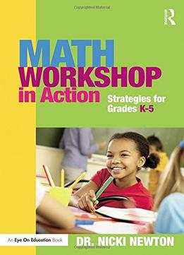 Download Math Workshop In Action: Strategies For Grades K-5