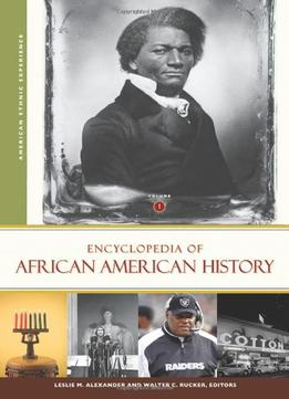 Download Encyclopedia Of African American History, 3 Volumes