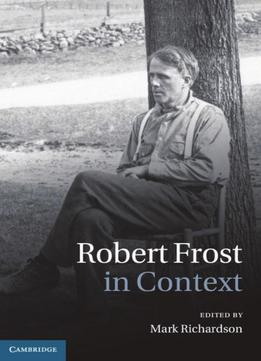 Download Robert Frost In Context