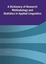 Hossein Tavakoli, A Dictionary Of Research Methodology And Statistics In Applied Linguistics