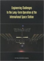 Engineering Challenges To The Long-term Operation Of The International Space Station