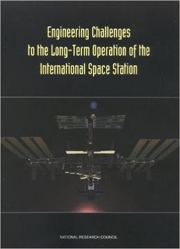 Download Engineering Challenges To The Long-term Operation Of The International Space Station