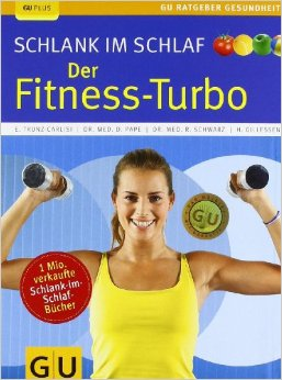 Download ebook Schlank Im Schlaf: Der Fitness-turbo, Auflage: 2