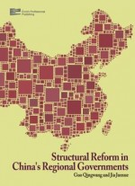 Structural Reform In China's Regional Governments (2-volume Set)