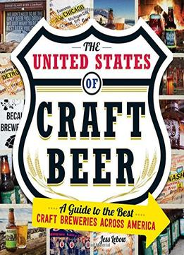 Download ebook The United States Of Craft Beer