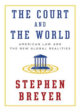 Download ebook The Court & The World: American Law & The New Global Realities