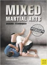 Mixed Martial Arts: Effective Groundwork (2nd Edition)