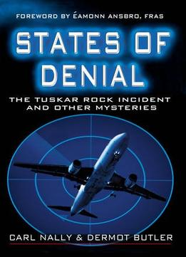 Download States Of Denial: The Tuskar Rock Incident & Other Mysteries