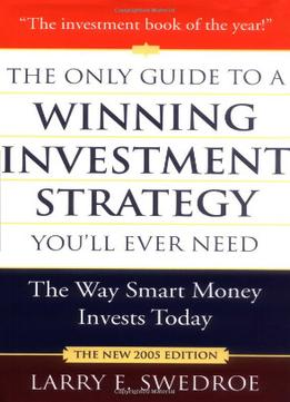 Download ebook The Only Guide To A Winning Investment Strategy You'll Ever Need: The Way Smart Money Invests Today