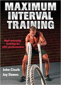 Download ebook Maximum Interval Training