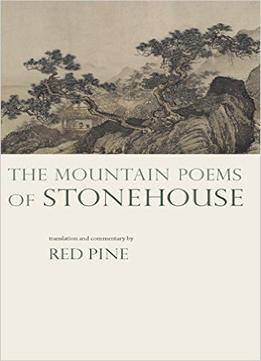 Download ebook The Mountain Poems Of Stonehouse (english & Chinese Edition)
