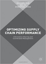 Optimizing Supply Chain Performance: Information Sharing And Coordinated Management