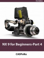 NX 9 for Beginners – Part 4