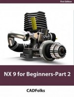 NX 9 for Beginners – Part 2