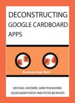 Deconstructing Google Cardboard Apps