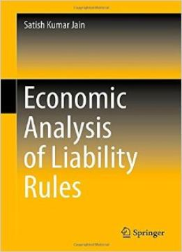 Download ebook Economic Analysis Of Liability Rules