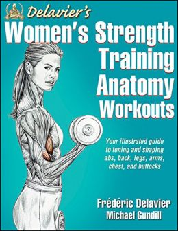 Download ebook Delavier's Women's Strength Training Anatomy Workouts