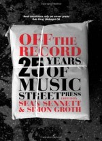 Off The Record: 25 Years Of Music Street Press