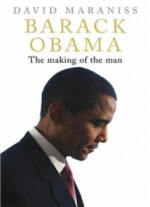 Barack Obama: The Making Of The Man (the Story)