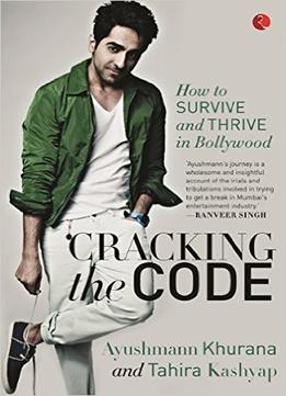 Download ebook Cracking The Code: My Journey In Bollywood