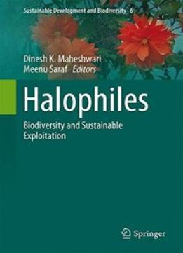 Download ebook Halophiles: Biodiversity & Sustainable Exploitation