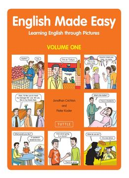 Download English Made Easy: Learning English Through Pictures (volume One)